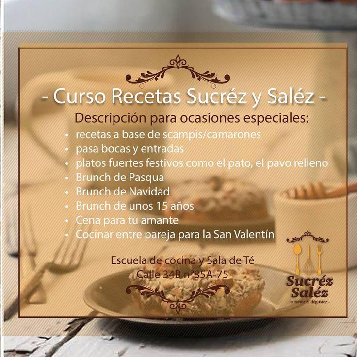 CURSO RECETAS SUCREZ SALEZ - Ocasiones Especiales.  Conoce nuestros cursos de cocina de Sucréz Saléz, estaremos abiertos a partir de 03 de marzo de 2015.  Nuestra sala de té estará abierta de lunes a sábado entre las 2:00 y 7:00 p.m.