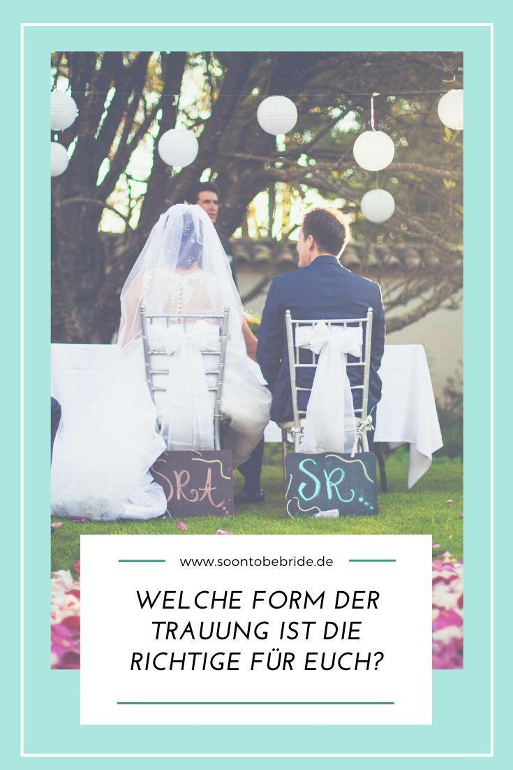 Welche Form Der Trauung Ist Die Richtige Fur Euch Trauung Hochzeit Brauche Heiraten