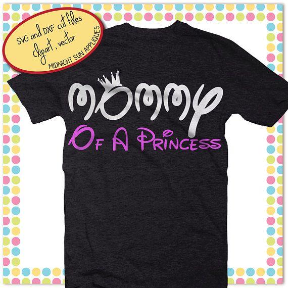 Disney mommy svgmommy of a princess svgmommy svgdisney