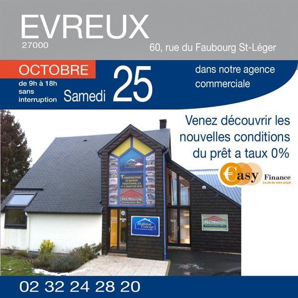 Votre agence Habitat Concept de EVREUX vous invite le 25 Octobre de 9h à 18h sans interruption pour vous faire découvrir les nouvelles conditions du prêt à taux 0%  http://www.habitatconcept-fr.com/evenement-378-portes-ouvertes-evreux-27000-25-octobre-2014