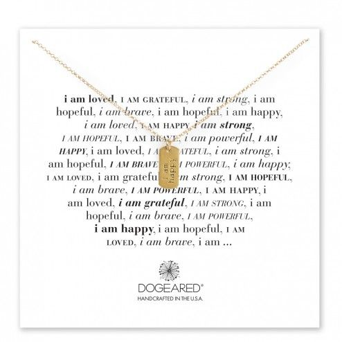 "Dogeared Gold ""I am happy"" dogtag necklace at aquaruby"