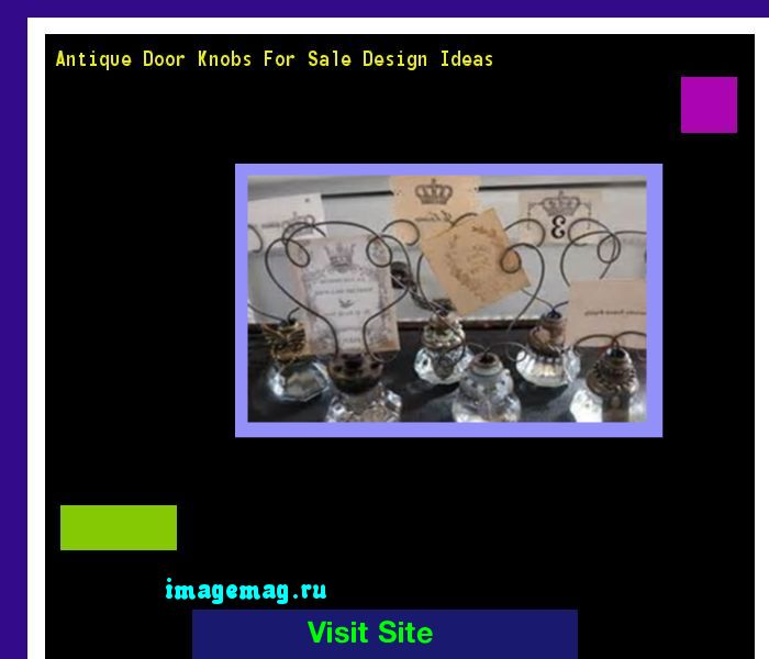 Antique Door Knobs For Sale Design Ideas 191747 - The Best Image Search