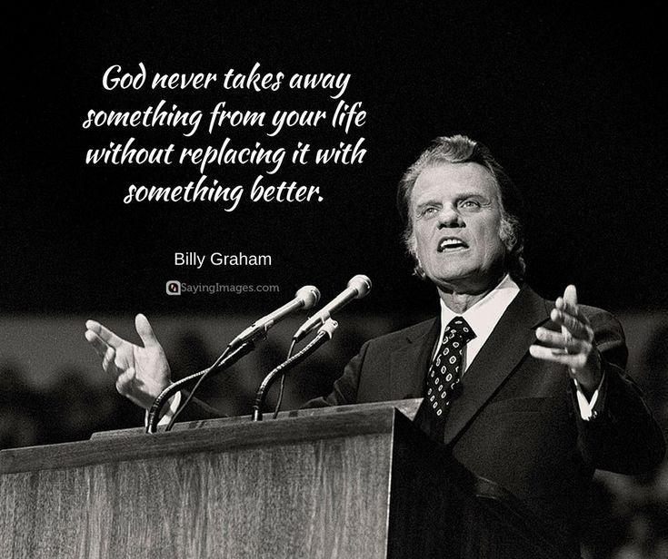 30 Inspirational Billy Graham Quotes #sayingimages #billygrahamquotes #inspirationalquotes #spiritualquotes