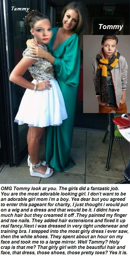 Tommy/Tammy 1 My 11 y/o son Tommy agreed to enter the