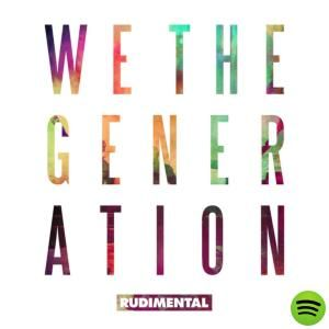 We The Generation (Deluxe Edition) by Rudimental on Spotify