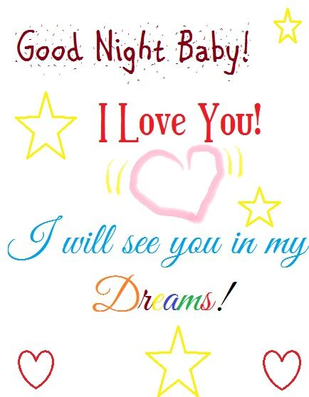 Good Night Baby I Love You I Hope You Had A Pleasant Weekend