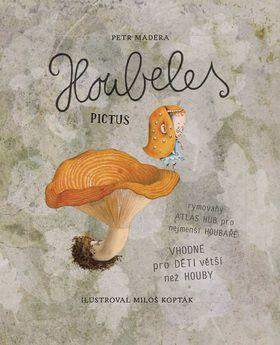 Houbeles Pictus - ideální atlas hub pro děti