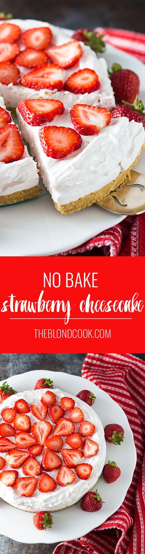 No Bake Strawberry Cheesecake   theblondcook.com