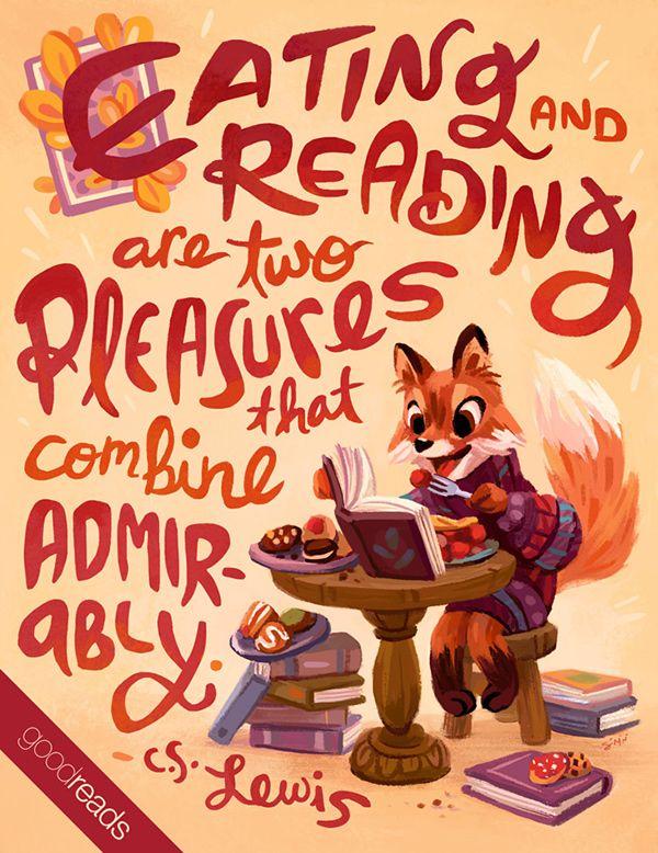 """""""Manger et lire sont deux plaisirs qui se combinent parfaitement."""""""