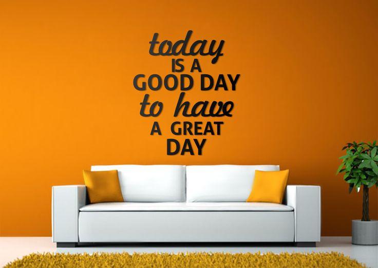 #Today #is #a #good #day #to #have #a #great #day !  #nowoczesna #dekoracja #na #ścianę #do #domu #napis #3D #motywacja #sentencja #modern #design