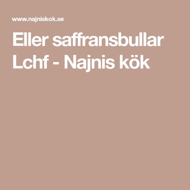 Eller saffransbullar Lchf - Najnis kök
