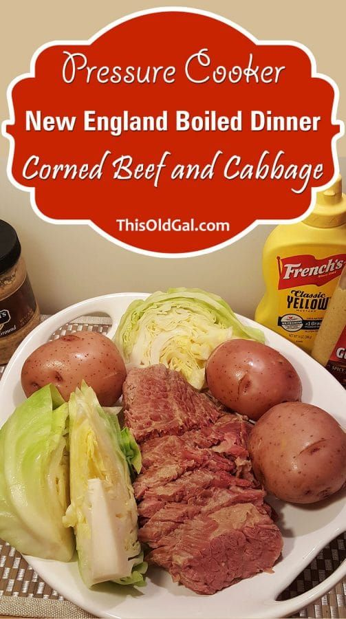 Pressure Cooker New England Boiled Dinner (Corned Beef and Cabbage) via @thisoldgalcooks