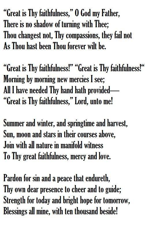 Great is thy faithfulness Words: Thomas O. Chisholm ...