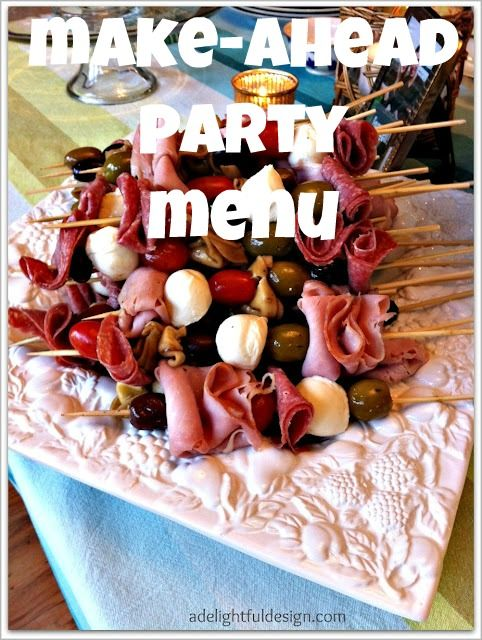 Used a lot of ideas from this site, very helpful blog - Jen - make-ahead party menu-some very good ideas
