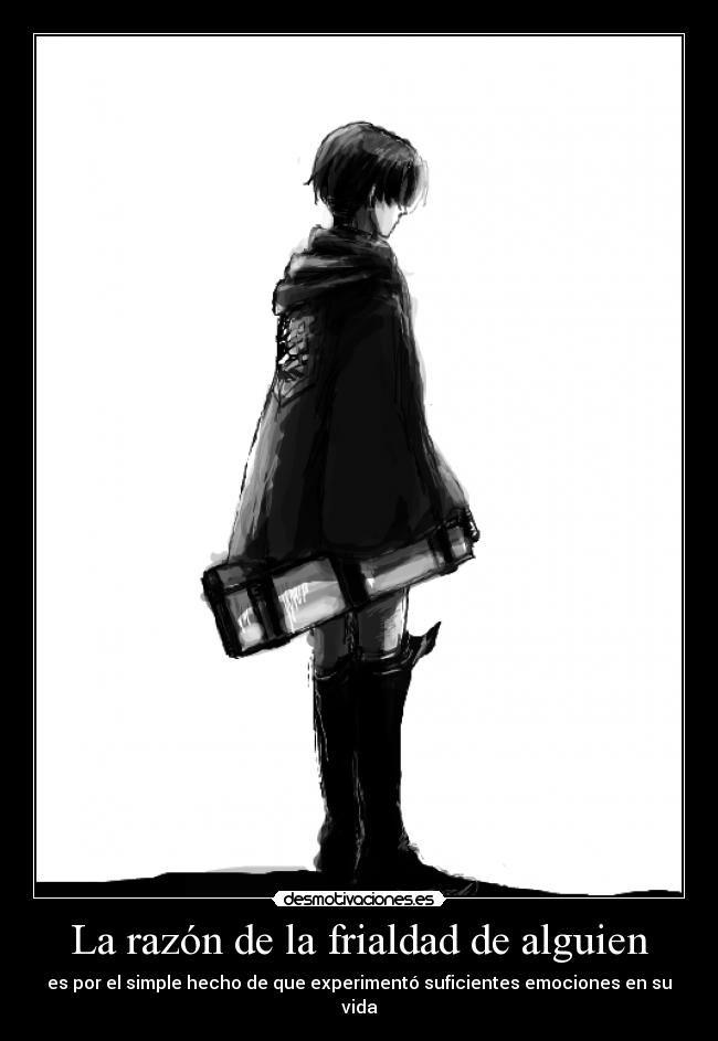 carteles albano98 vida razon frialdad alguien anime manga shingeki kyojin levi devilbrigade desmotivaciones
