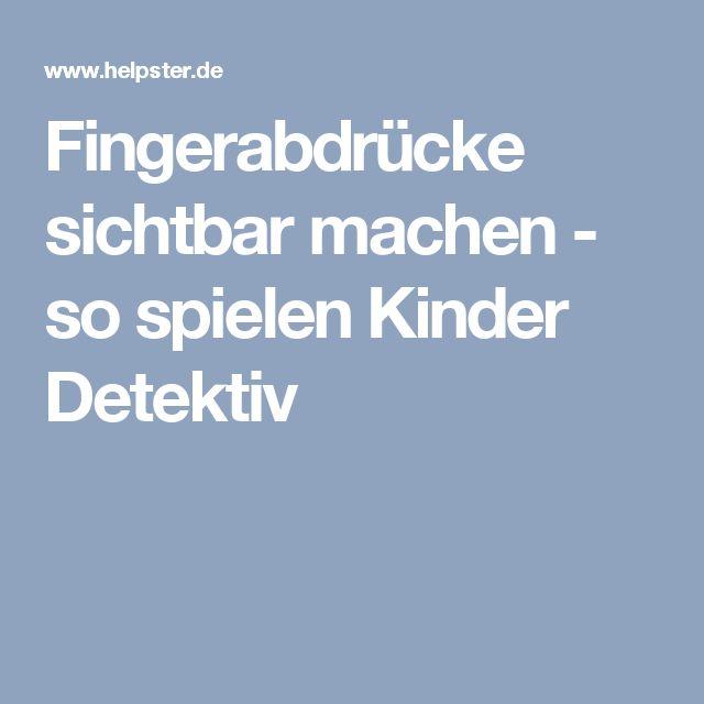 Fingerabdrücke sichtbar machen - so spielen Kinder Detektiv