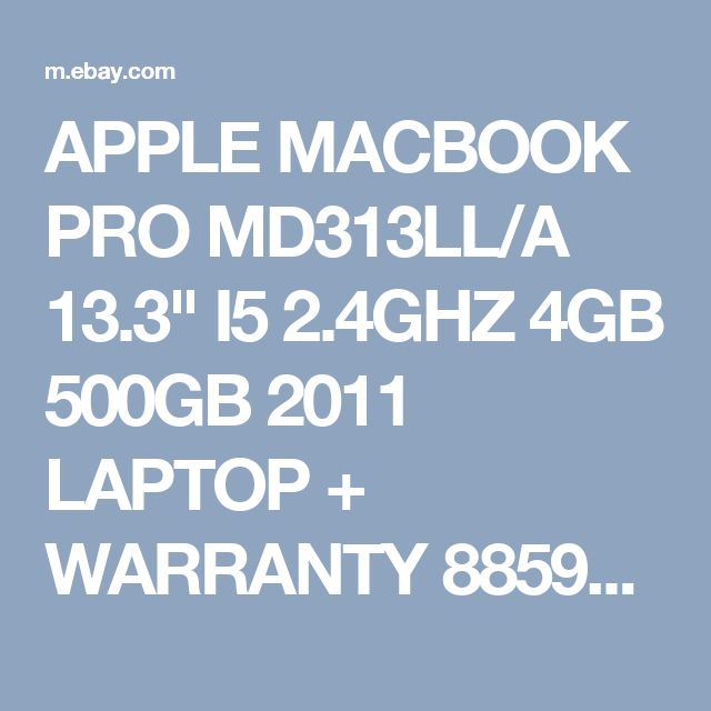 "APPLE MACBOOK PRO MD313LL/A 13.3"" I5 2.4GHZ 4GB 500GB 2011 LAPTOP + WARRANTY 885909583355 | eBay"