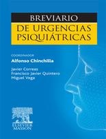 Chinchilla Moreno A, coord,  Correas Lauffer J, Quintero Gutiérrez del Álamo FJ, Vega Piñero M. Breviario de urgencias psiquiátricas. Barcelona: Elsevier Masson; 2011.