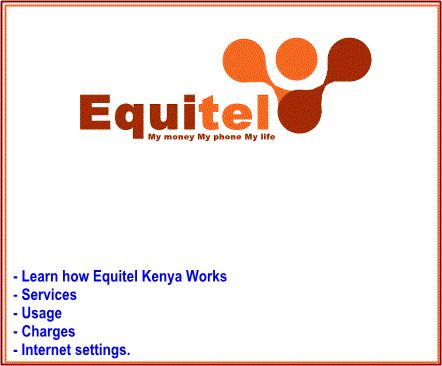 Equitel Kenya| How it works, services, usage, charges and internet settings.