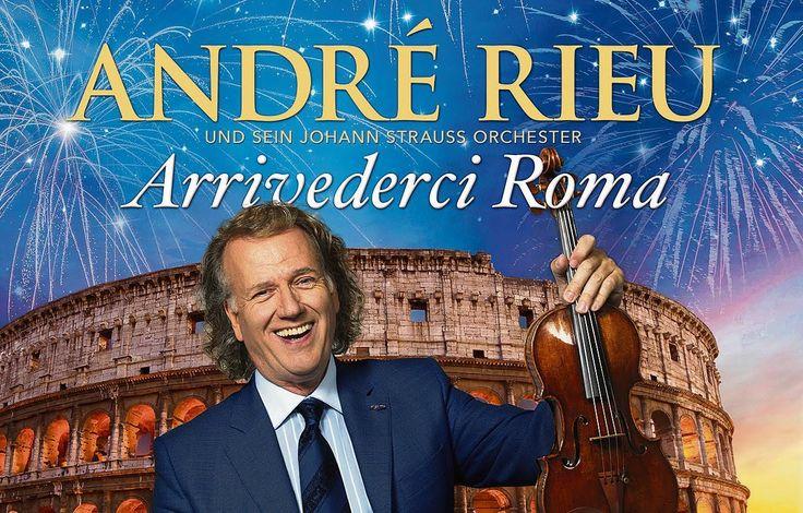 Arrivederci Roma - Andre Rieu (Album)
