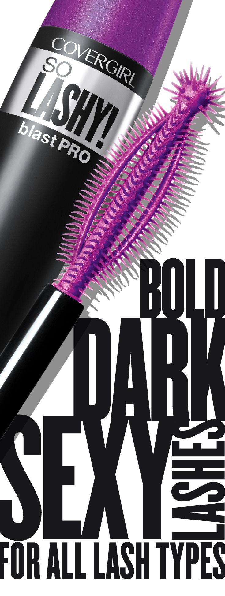 Looking for the perfect product to create bold, sexy lashes? Try COVERGIRL'S So Lashy! Mascara and get dark, dramatic lashes no matter your lash type. You'll love our Lash Finder Tip that finds and separates even the smallest lashes. Also available in waterproof. From easy, breezy, beautiful COVERGIRL.