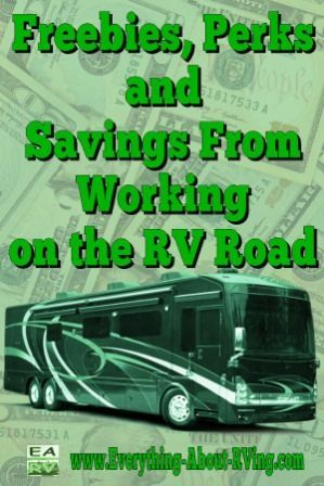 Freebies, Perks, and Savings From Working on the RV Road