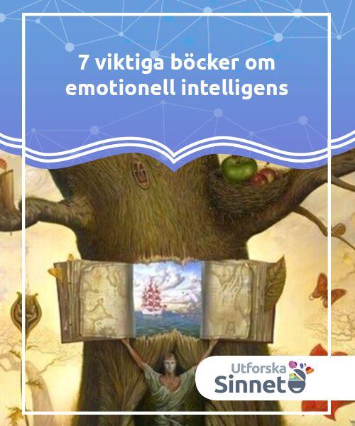 7 viktiga böcker om emotionell intelligens   Böcker om emotionell intelligens är alltid en berikande resurs för att maximera vår självkännedom och förbättra hanteringen av vårt emotionella universum.