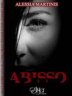 """La lettrice sulle nuvole: Recensione """"Abisso"""" di Alessia Martinis"""