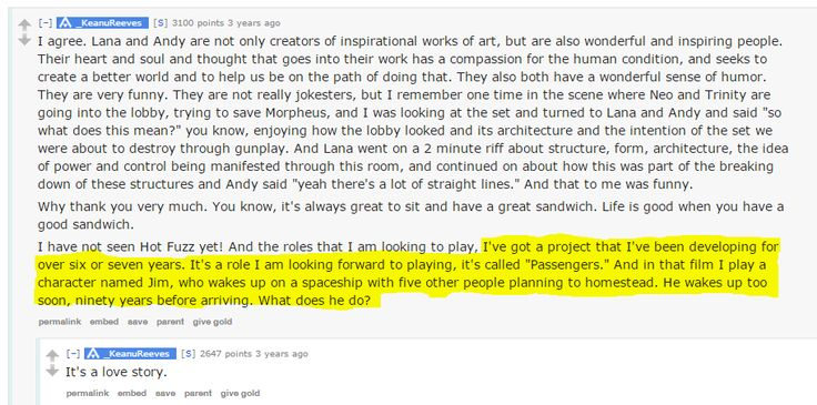 """Keanu Reeves said three years ago during an AMA that he was working on a six/seven year project called """"Passengers""""."""