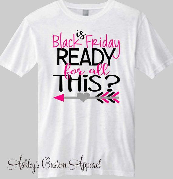 Black Friday Shirts, Holiday Shirts, Shopping Shirts, Custom, Black Friday Tshirts, Black Friday Sale, Women's Black Friday, I Love Shopping  by AshleysCustomApparel on Etsy