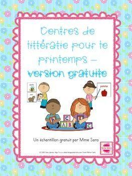 Free FRENCH - Spring-themed literacy centres - printemps - 10 pages d'activités que vos élèves peuvent faire durant les centres de littératie du printemps.