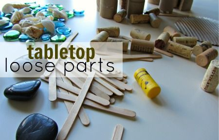 Tabletop Loose Parts - Open Ended Creative Play. What do you collect and keep for your kids to play with ?
