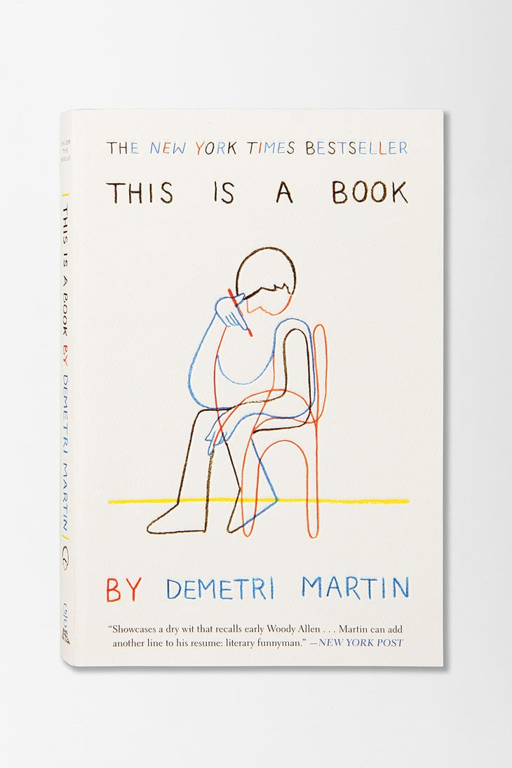 This is a Book is exactly what the title offers...plus drawings and stuff. Classic Demetri. If you like his comedy, you won't be sorry for reading this.