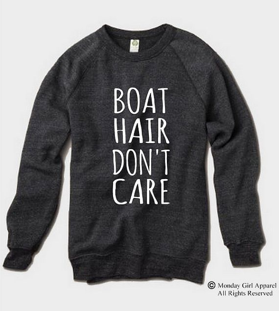 Boat Hair Don't Care Champ Sweatshirt by MondayGirlApparel on Etsy