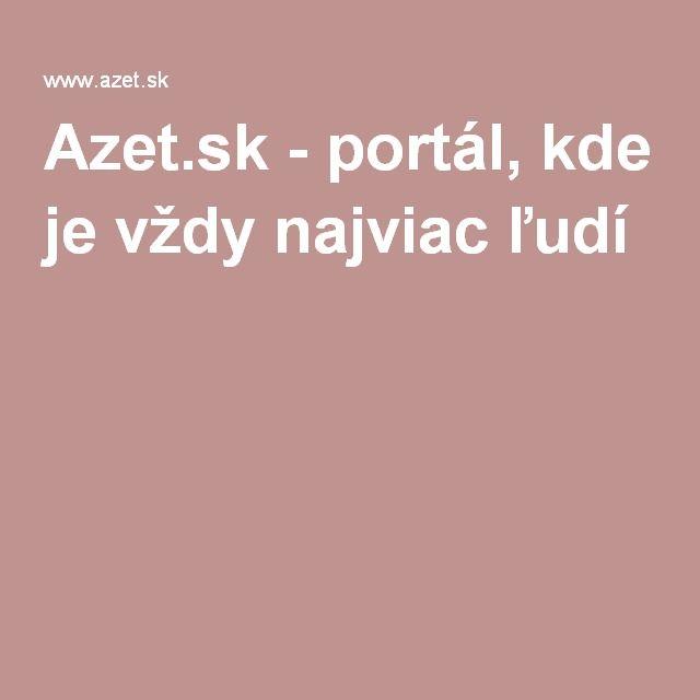 Azet.sk - portál, kde je vždy najviac ľudí