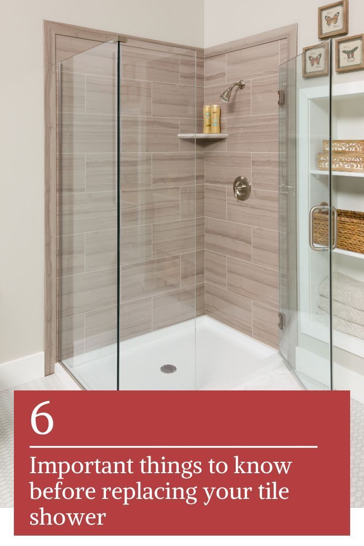 6 Things You Shouldn T Do When Replacing Your Tile Shower