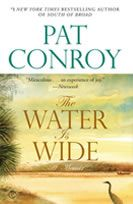 Pat Conroy - The Water is Wide: Worth Reading, Pat Conroy, Water, Books Worth, Favorite Book, Wide, Teacher, Island