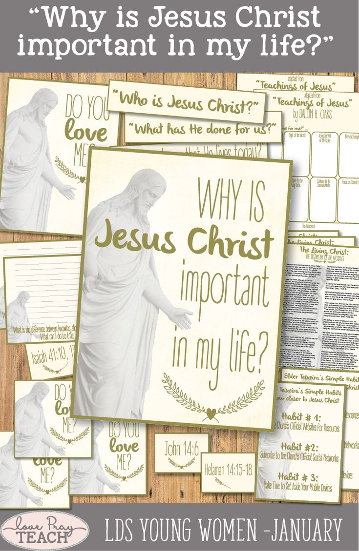 """LDS Young Women January: """"Why is Jesus Christ important in my life?"""" Come, Follow Me lesson helps including printables, handouts, worksheets, discussion ideas, teaching tips, board activities, and more! www.LovePrayTeach.com"""