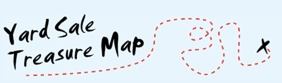 DIY: yard sale treasure map  Plan your route in advance!    how-to:  http://www.yardsaletreasuremap.com/