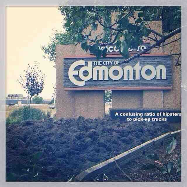 Edmonton 2013 the year people screwed with the signs and made them amazing. (This photo still makes me smile months later!)