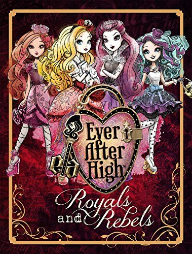 Ever After High: Royals and Rebels by Parragon Books http://www.amazon.com/dp/1472375661/ref=cm_sw_r_pi_dp_x9.rub1MFHEQH