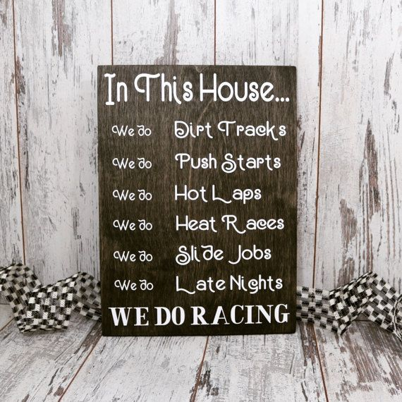 In This House we do RacingWood SignDirt Track by Checkeredflagswag