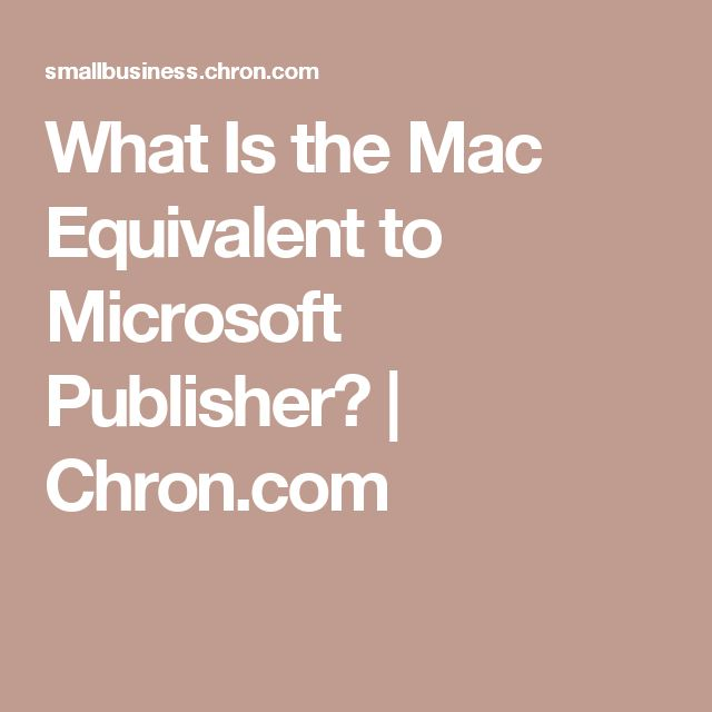 What Is the Mac Equivalent to Microsoft Publisher? | Chron.com