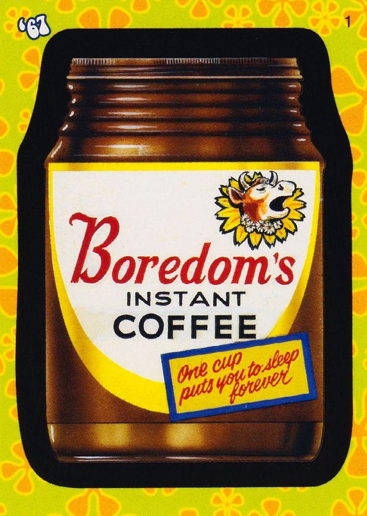 Boredoms instant coffee wacky funny memes boredom
