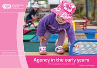 The word 'agency' describes when a person is able to act or to do something. For children, it is based on their sense of themselves. When children have a strong sense of agency they can act independently for their age, ask when they need to seek help and make choices. These children engage and connect with those around them, explore their surroundings, and in this way come to understand what is around them and what it means in their lives.  Children who are less confident, however, tend to…