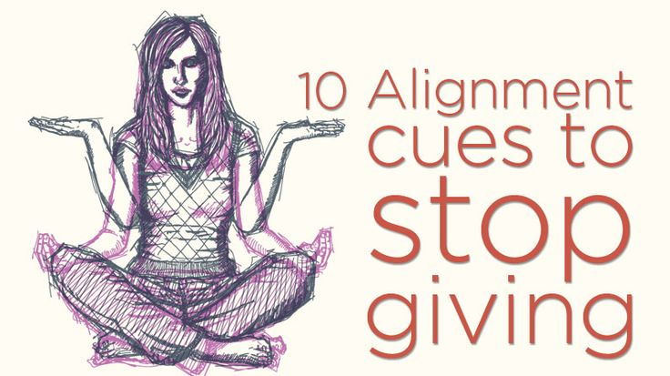 Ten Alignment Cues #Yoga Teachers Need to Stop Giving | via @Yoga International (Yoga International)