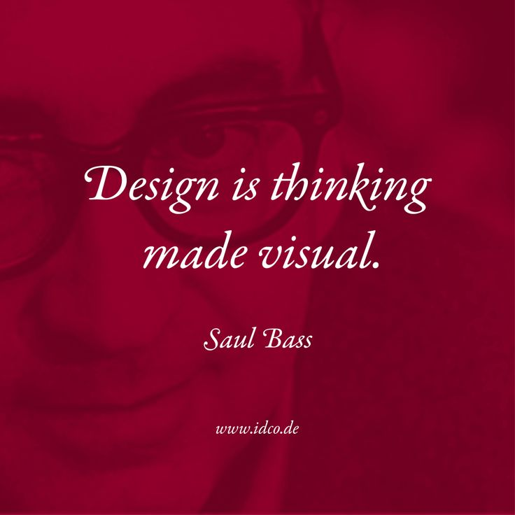 #Design is thinking made visual. #SaulBass #idco www.idco.de