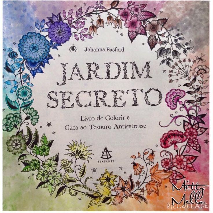 63 Best Images About Secret Garden Jardim Secreto On Pinterest