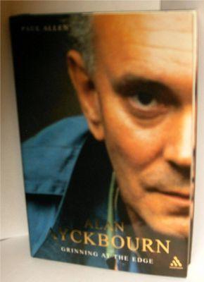 Alan Ayckbourn: Grinning at the Edge