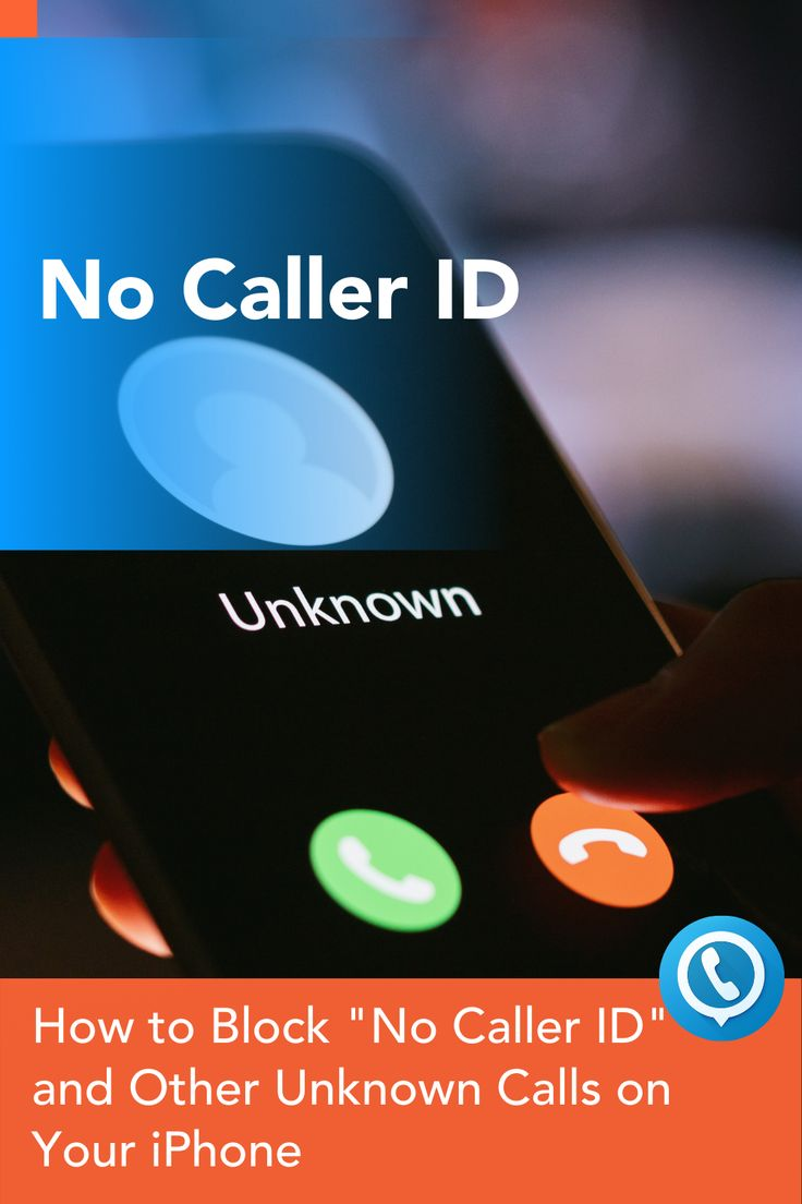 No caller id how to block no caller id and other